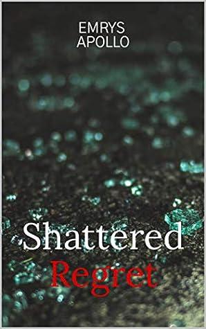 Shattered Regret