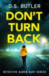 Don't Turn Back (DS Karen Hart, #3)