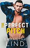The Perfect Pitch (Indianapolis Lightning, #1)
