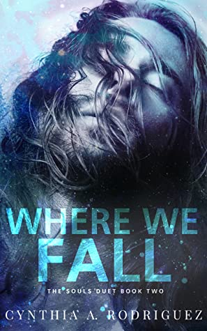 Where We Fall (The Souls Duet, #2)