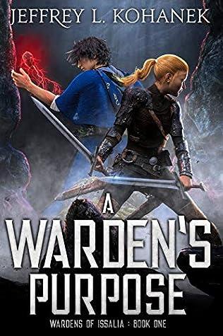 A Warden's Purpose: A Coming of Age Fantasy Adventure