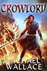 Crowlord (The Sword Saint Series Book 2)