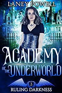 Ruling Darkness (Academy of the Underworld, #3)