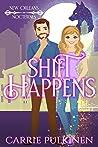 Shift Happens (New Orleans Nocturnes, #2)