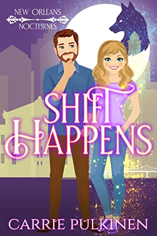 Shift Happens by Carrie Pulkinen