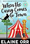 When the Carny Comes to Town (A Jolie Gentil Cozy Mystery, #3)