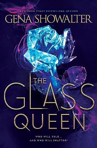 The Glass QueenbyGena Showalter