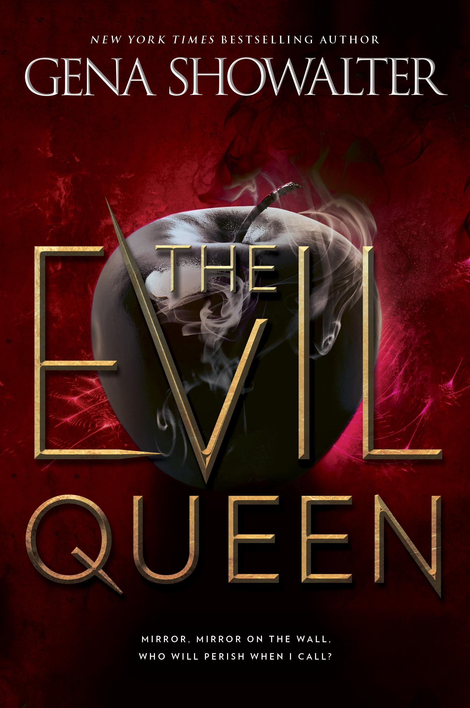 The Evil QueenbyGena Showalter