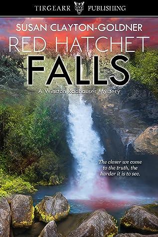 Red Hatchet Falls by Susan Clayton-Goldner