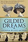 Gilded Dreams by Donna Russo Morin