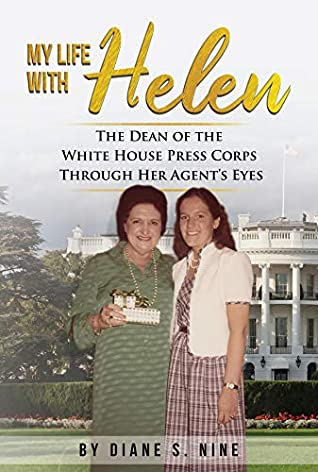 My Life With Helen by Diane S. Nine