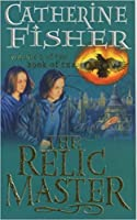 The Relic Master (The Book of the Crow, #1)