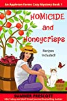 Homicide and Honeycrisps (An Appleton Farms Cozy Mystery Book 1)