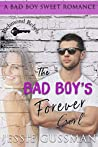 The Bad Boy's Forever Girl (Richmond Rebels #1)