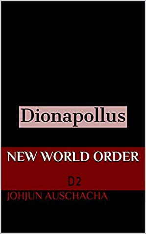 New World Order: D2 (Dionapollus)