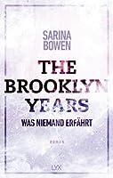 The Brooklyn Years - Was niemand erfährt (Brooklyn Bruisers, #2)