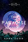 The Paradise Protocol (Intergalaxia #1)