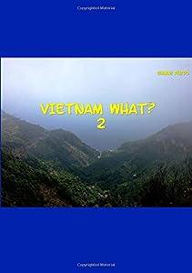Vietnam What? 2 English edition