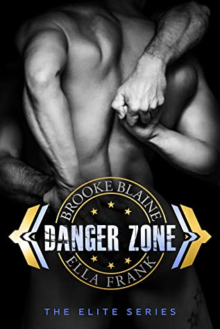 Danger Zone by Ella Frank & Brooke Blaine