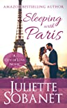 Sleeping with Paris by Juliette Sobanet