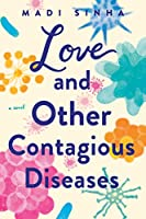 Love and Other Contagious Diseases