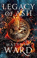 Legacy of Ash (Legacy Trilogy #1)