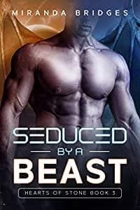Seduced by a Beast (Hearts of Stone #3)