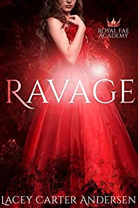 Ravage (Royal Fae Academy, #1)