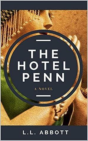 The Hotel Penn: A Novel