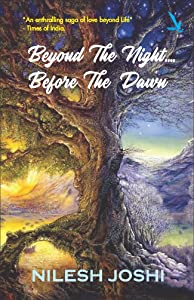 Beyond The Night Before The Dawn