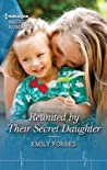 Reunited by Their Secret Daughter (London Hospital Midwives #3)