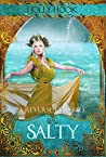 Salty: A Retelling of The Little Mermaid (A Reverse Fairytale #1)