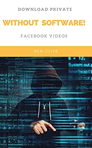 Download Private Facebook Videos without Software!