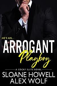Arrogant Playboy (Cocky Suits Chicago, #4)