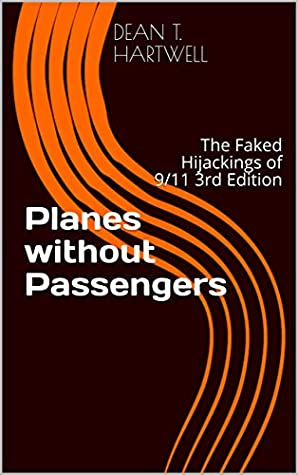 Planes without Passengers by Dean T. Hartwell