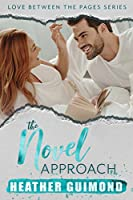 The Novel Approach (Love Between the Pages, #1)