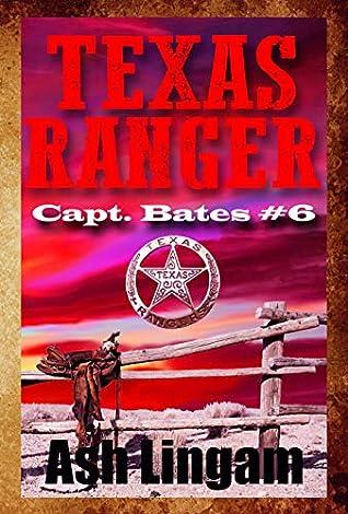 Texas Ranger 6: Western Fiction Adventure