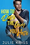 How to Date the Guy You Hate (Eden Hills, #2)