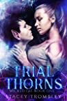 Trial of Thorns (Wicked Fae, #1)