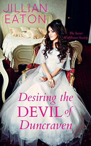 Desiring the Devil of Duncraven - Jillian Eaton