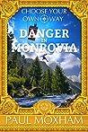 Danger in Monrovia