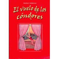 El Vuelo De Los Cóndores By Abraham Valdelomar
