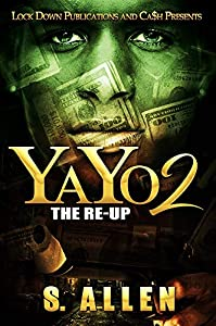 YAYO 2: The Re-Up