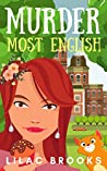 Murder Most English: an exciting mystery with a twist (Ruby O'Donovan Mysteries Book 1)