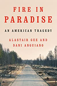 Fire in Paradise: An American Tragedy