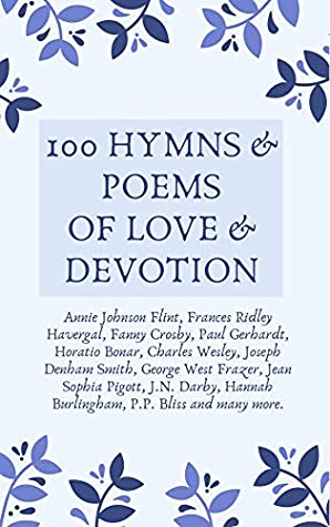 100 Hymns and Poems of Love and Devotion