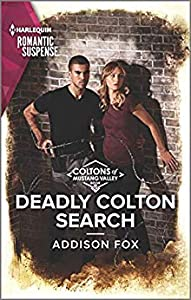 Deadly Colton Search (The Coltons of Mustang Valley #10)