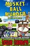 Musket Ball Murder (Merry Wrath Mysteries, #14)