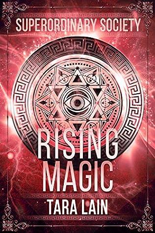 Rising Magic (Superordinary Society, #2)