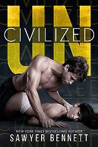 Uncivilized (Uncivilized, #1)